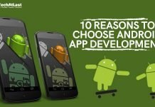 10 Reasons to Choose Android App Development