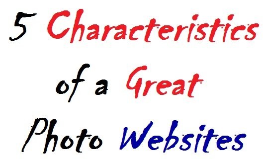5 Characteristics of Great Photo Websites