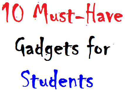 Top 10 Gadgets for Students 2012