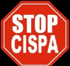 CISPA – Another SOPA and PIPA Bill in Disguise, Fight and Stop CISPA now!