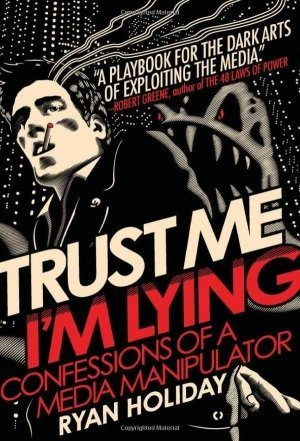 Giveawa Free Trust Me, I'm Lying by Ryan Holiday