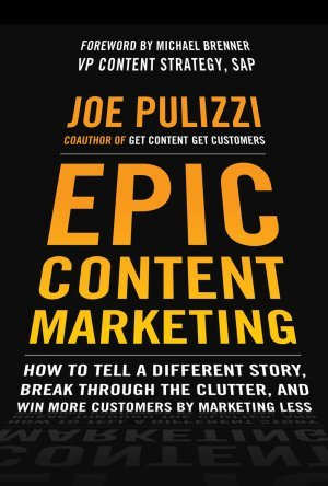 Giveaway Free Epic Content Marketing by Joe Pulizzi