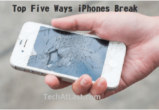 iPhone Breaks Easily? – How Did You Break Your Smartphone?