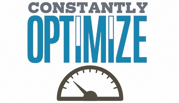 Constantly Optimize your app