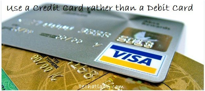 Cyber Security Tips - Use a Credit Card rather than a Debit Card