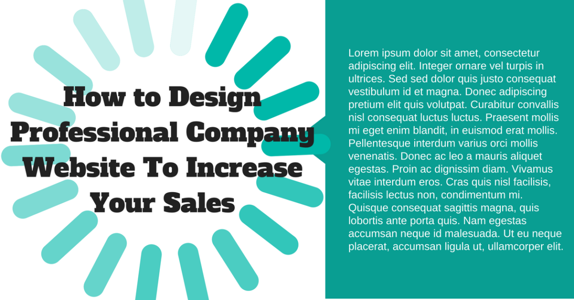 Top Tips for Professional Company Web Designs That Can Increase Your Sales