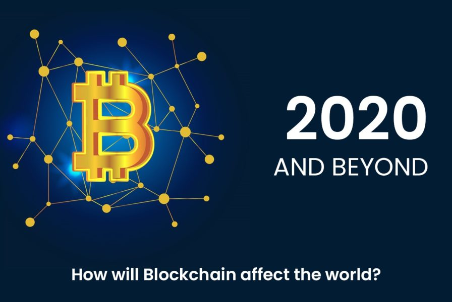 Blockchain 2020 And Beyond