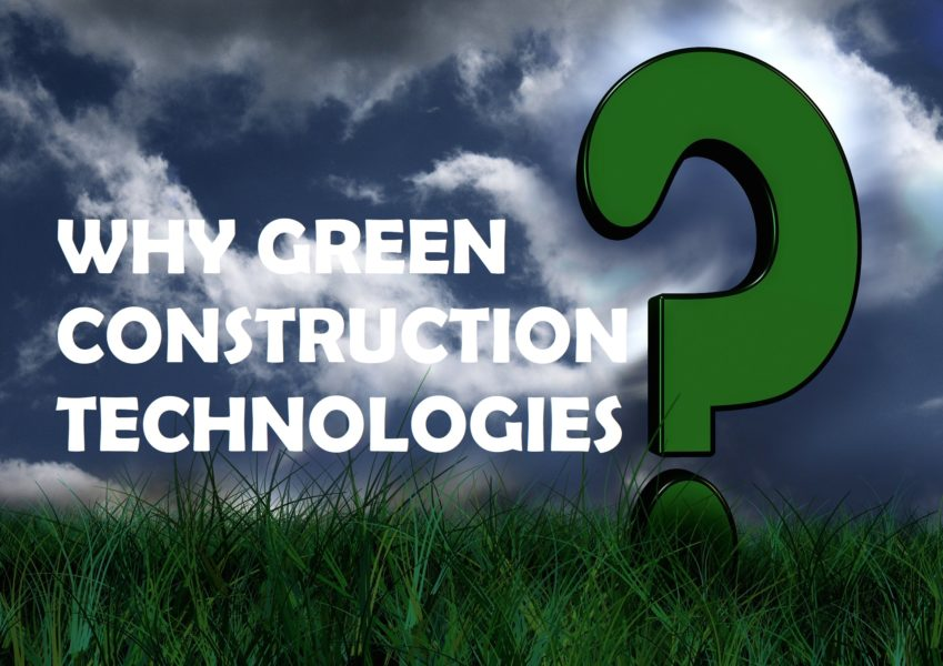 Technologies Used In Green Construction