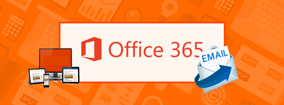Forward Office 365 Email to External Address – Office 365 Hack Tip