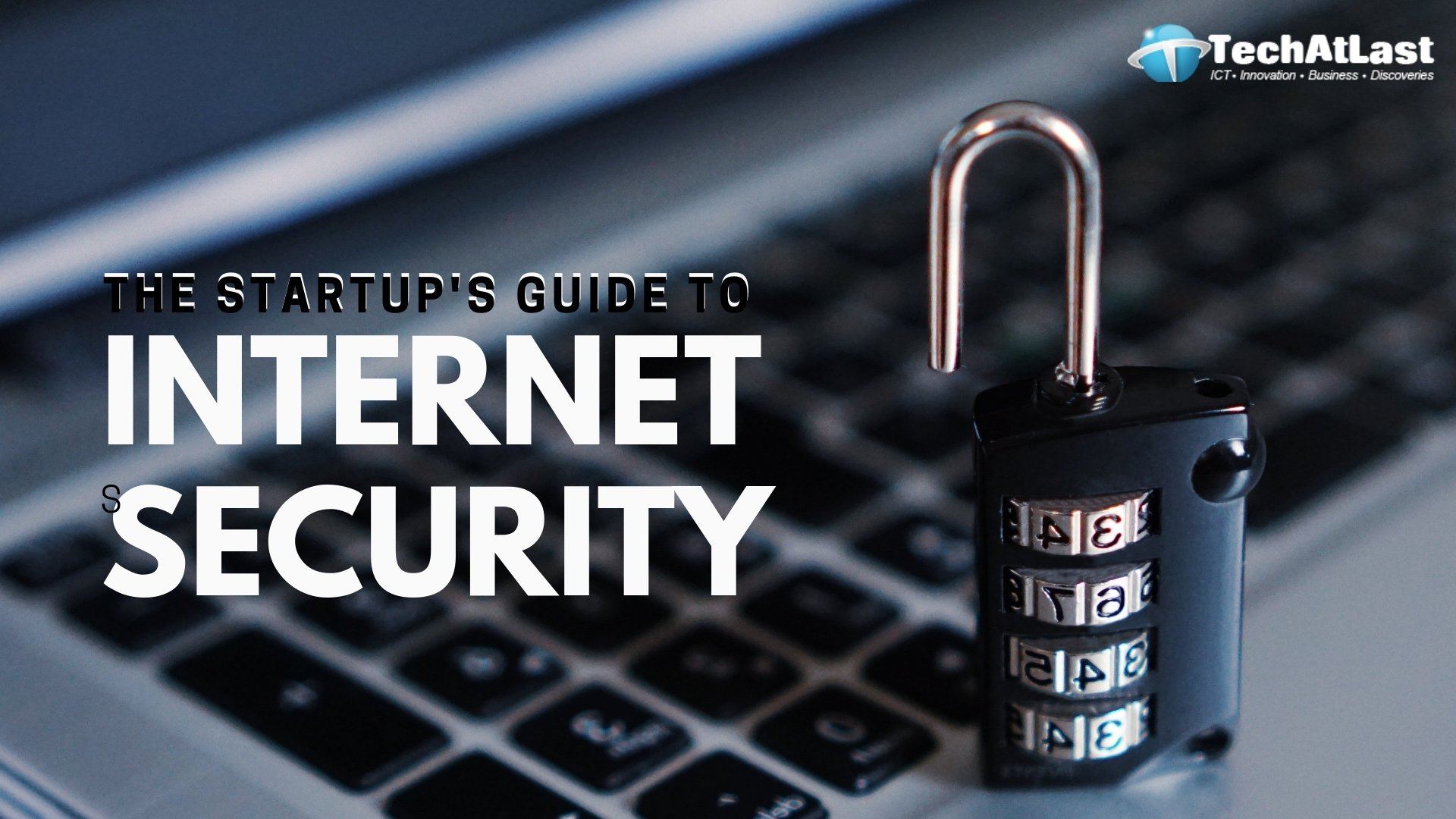The Startup's Guide to Internet Security