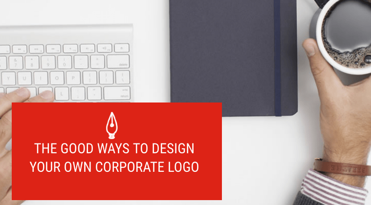 The Good Ways to Design Your Own Corporate Logo