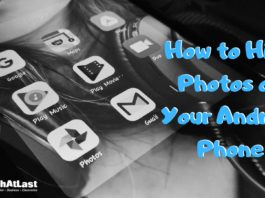 Hide Images on Android - How to Hide Photos on Your Android Phone - TECHATLAST
