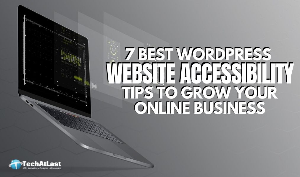 7 Best WordPress Website Accessibility Tips to Grow Online Business