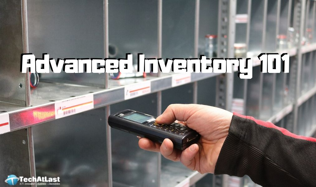 Advanced Inventory Management 101