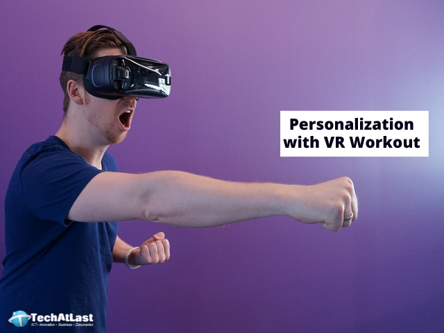 Higher Personalization with VR Workout