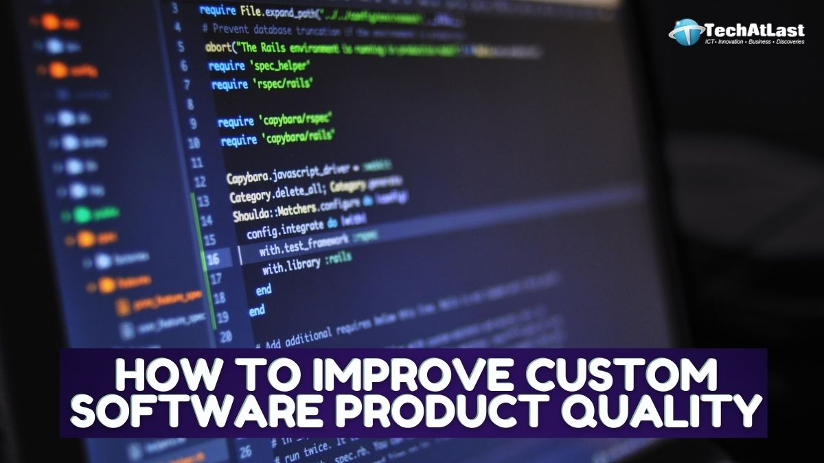 How To Improve Custom Software Product Quality