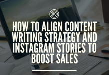 How to Align Content Writing Strategy and Instagram Stories to Boost Sales
