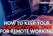 Social Distancing Rules: How to Keep Home Network Safe for Remote Working