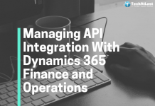 How to Manage API Integration With Dynamics 365 Finance and Operations