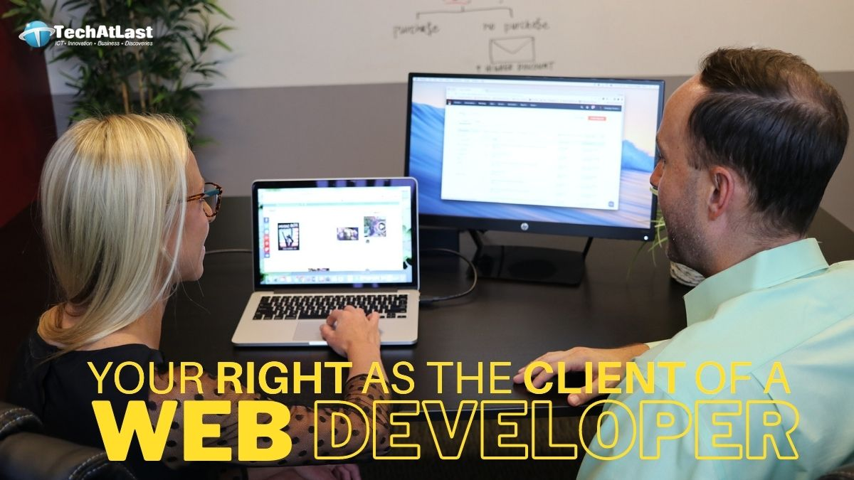 KNOWING YOUR RIGHT AS THE CLIENT OF A WEB DEVELOPER