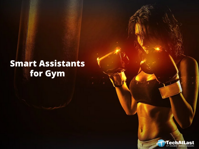 Smart Assistants for Gym