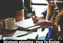 Strategic planning - How To Design And Implement Business Strategies