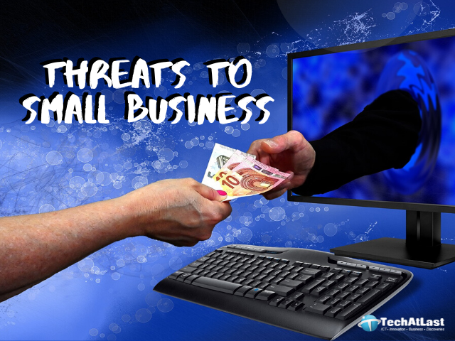 Tech Threats - 4 Technology Threats to Small Business Growth