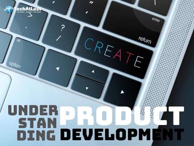 Understanding Product Development