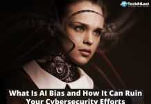 AI Security Models - What Is AI Bias and How It Can Ruin Your Cybersecurity Efforts
